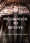 Pilgrimage to Heresy - by Tracy Saunders.jpg