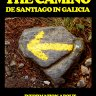 A Survival Guide to the Camino de Santiago in Galicia [Kindle Edition]