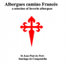 A selection of favorite albergues on the Camino Francés