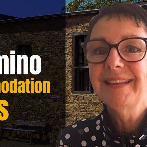 Tips on Camino Accommodation with Jenny